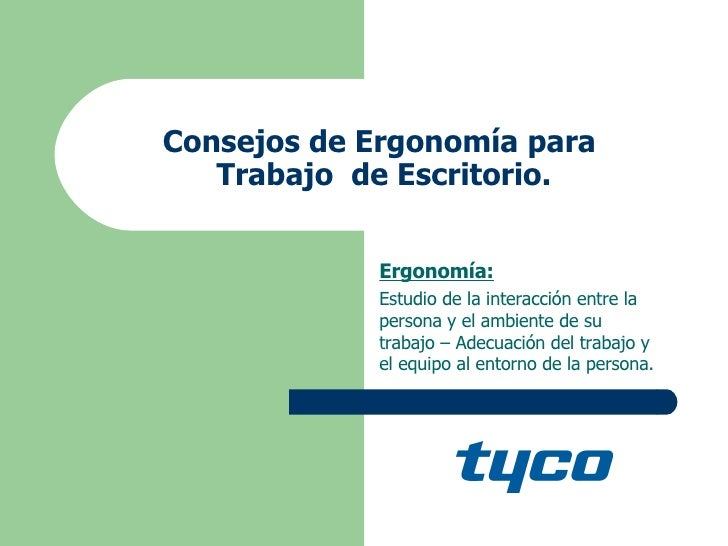 ergonomia de oficina On ergonomia en la oficina ppt