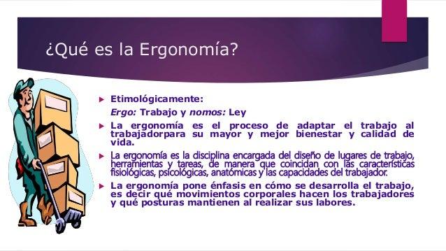 Salud ocupacional ergonom a for Caracteristicas de la ergonomia