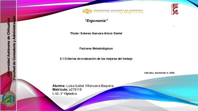 "UniversidadAutónomadeChihuahua FacultaddeContaduríayAdministración ""Ergonomía"" Titular: Solares Guevara Arturo Daniel Fact..."