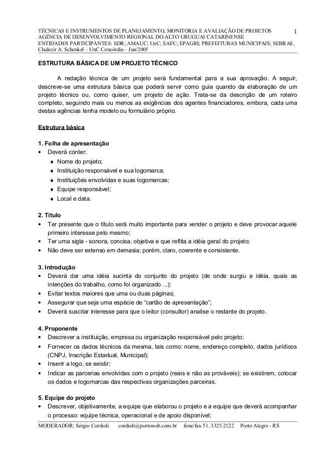 TÉCNICAS E INSTRUMENTOS DE PLANEJAMENTO, MONITORIA E AVALIAÇÃO DE PROJETOS 1 AGÊNCIA DE DESENVOLVIMENTO REGIONAL DO ALTO U...
