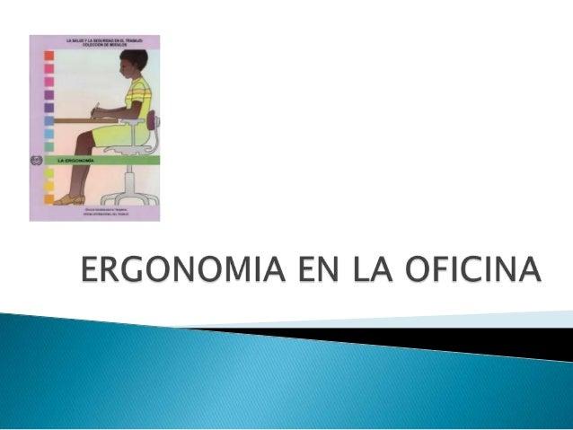 Ergonomia en la oficina 1 for Ergonomia en la oficina