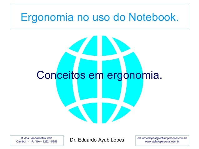 eduardoalopes@vipfisiopersonal.com.br www.vipfisiopersonal.com.br R. dos Bandeirantes, 693. Cambuí - F: (19) – 3252 - 5656...