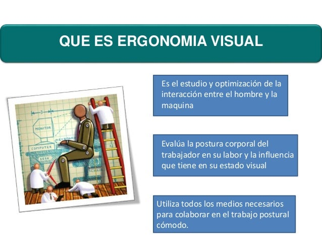 Ergonomia visual 1 for Que es la ergonomia en la oficina