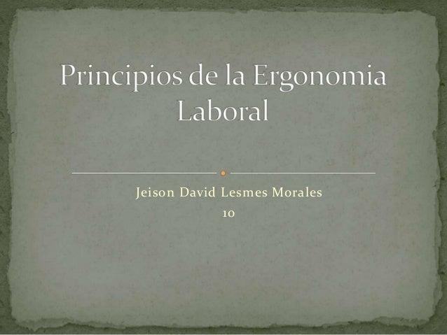 Jeison David Lesmes Morales  10