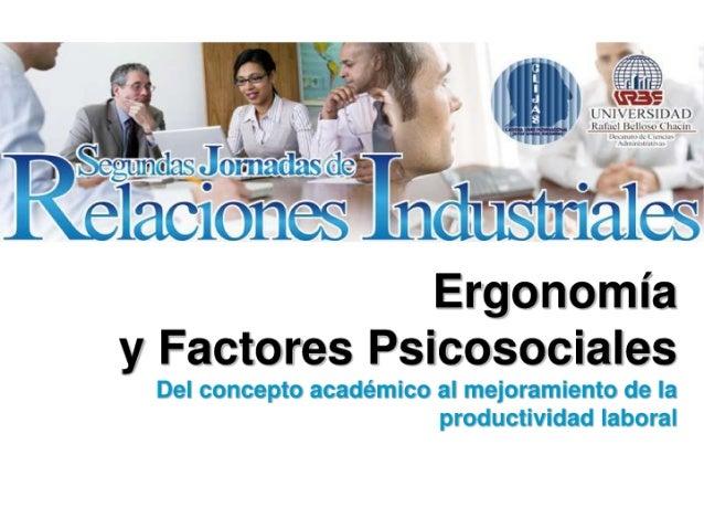 Ergonomia y factores psicosociales