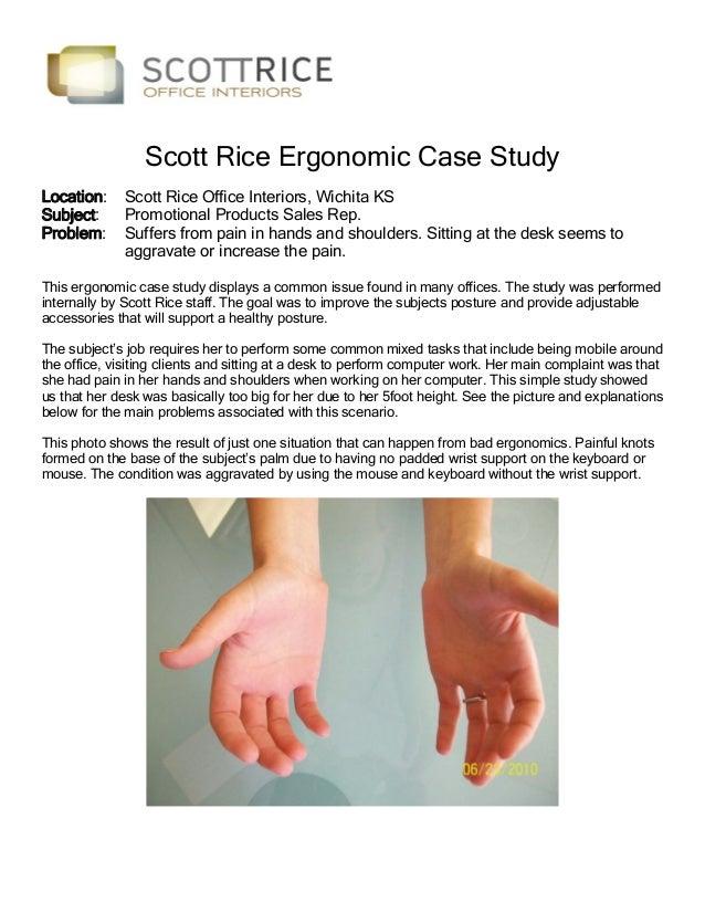 Scott Rice Ergonomic Case Study Location: Subject: Problem:  Scott Rice Office Interiors, Wichita KS Promotional Products ...