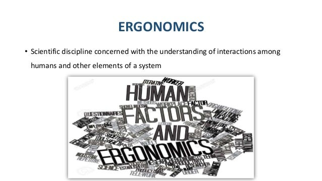 a discussion of ergonomics Ergonomics in sport and physical activity: enhancing performance and improving safety is the first text to provide an in-depth discussion of how the principles of ergonomics can be applied in the context of sport and other physical activities to ergonomics in physical activities chapter 8.