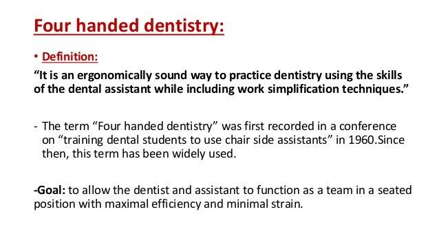 Ergonomics in dentistry