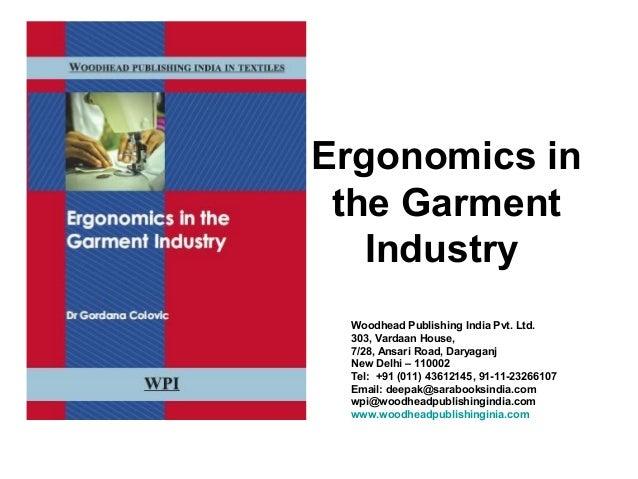 Ergonomics in the Garment Industry Woodhead Publishing India Pvt. Ltd. 303, Vardaan House, 7/28, Ansari Road, Daryaganj Ne...