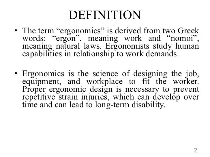 ergonomics and the changing nature of