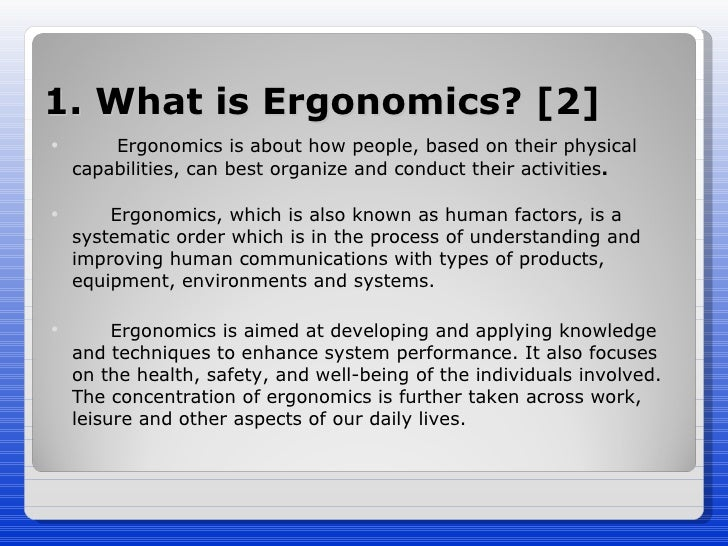 workplace ergonomics ergonomics assessment ergonomics training essay Expert ergonomic assessment services in melbourne and sydney, our team of ergonomists and physiotherapists specialise in ergonomic assessments and ergonomic office design.