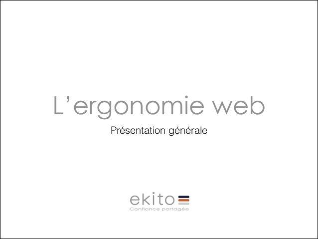 L'ergonomie web Présentation générale
