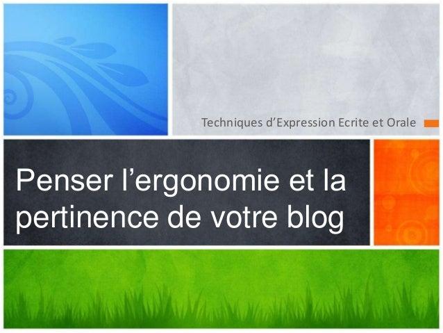 Techniques d'Expression Ecrite et Orale Penser l'ergonomie et la pertinence de votre blog
