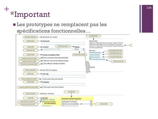 + *Important 134 n Les prototypes ne remplacent pas les spécifications fonctionnelles…
