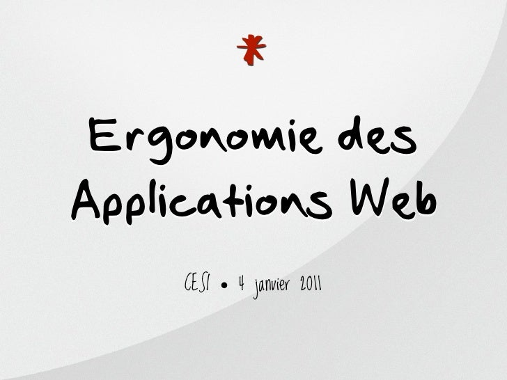 * Ergonomie desApplications Web    CESI • 4 janvier 2011