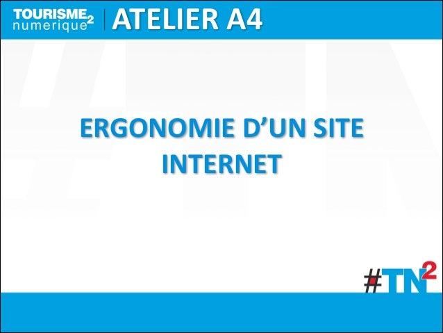 ATELIER  A4 ERGONOMIE  D'UN  SITE   INTERNET