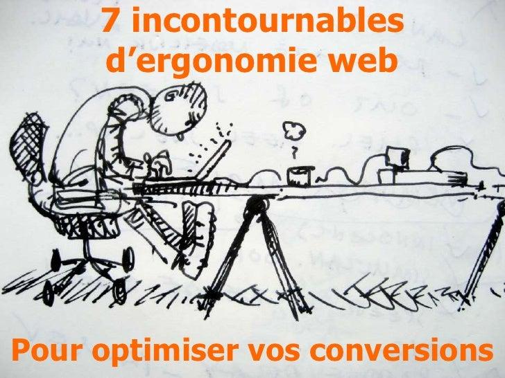 7 incontournables     d'ergonomie webPour optimiser vos conversions