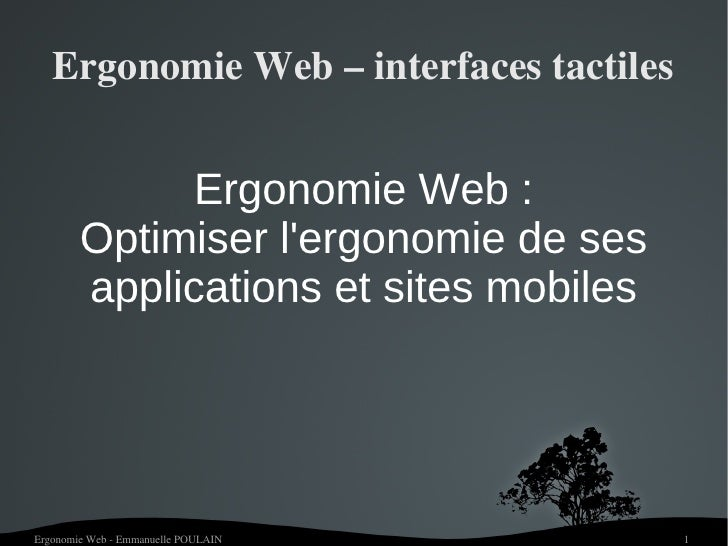 Ergonomie Web – interfaces tactiles              Ergonomie Web :        Optimiser lergonomie de ses        applications et...