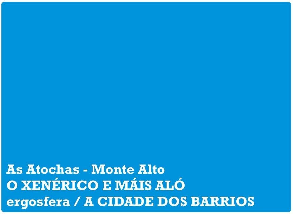 AS ATOCHAS - MONTE ALTO: O XENÉRICO E MÁIS ALÓ / 19.11.2009