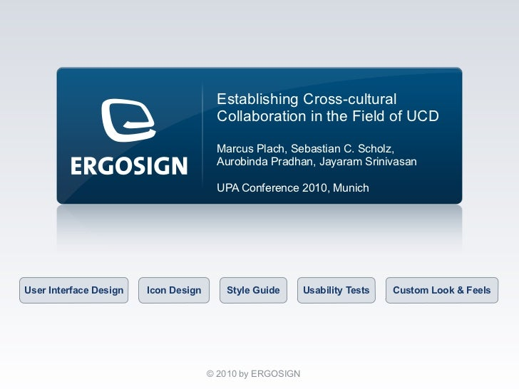 Establishing Cross-cultural                                        Collaboration in the Field of UCD                      ...