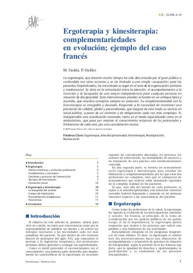 ¶ E – 26-006-A-10  Ergoterapia y kinesiterapia: complementariedades en evolución; ejemplo del caso francés M. Gedda, P. Gu...