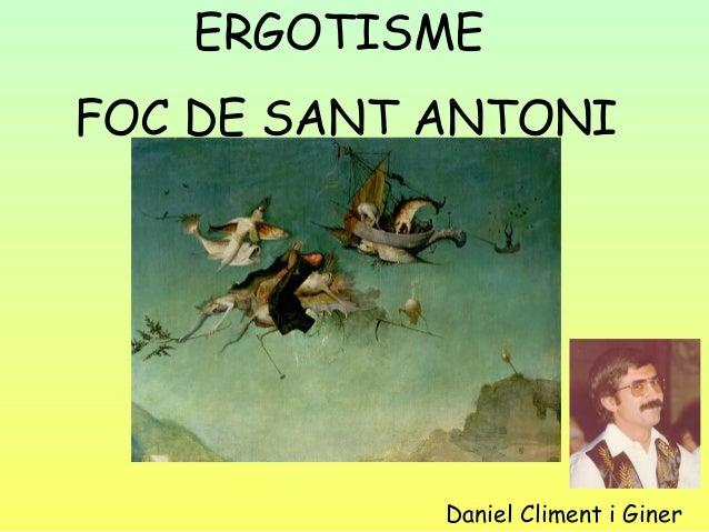 ERGOTISME FOC DE SANT ANTONI  Daniel Climent i Giner