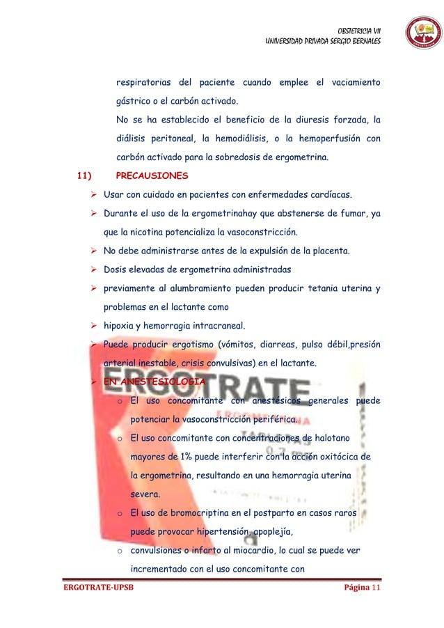 OBSTETRICIA VII UNIVERSIDAD PRIVADA SERGIO BERNALES ERGOTRATE-UPSB Página 11 respiratorias del paciente cuando emplee el v...