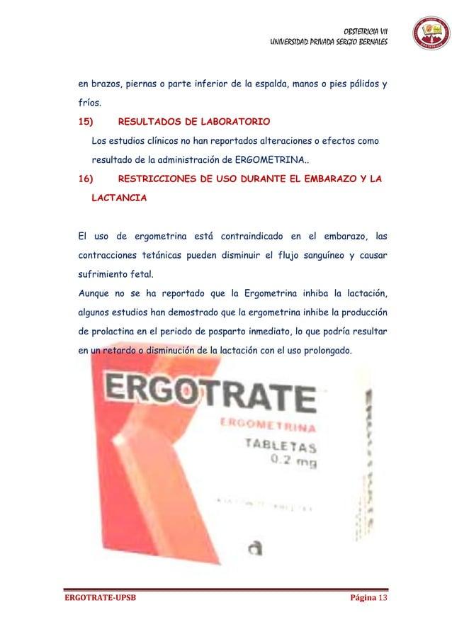 OBSTETRICIA VII UNIVERSIDAD PRIVADA SERGIO BERNALES ERGOTRATE-UPSB Página 13 en brazos, piernas o parte inferior de la esp...
