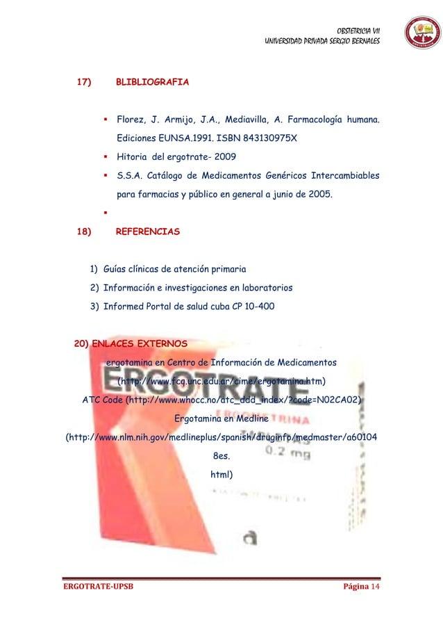 OBSTETRICIA VII UNIVERSIDAD PRIVADA SERGIO BERNALES ERGOTRATE-UPSB Página 14 17) BLIBLIOGRAFIA  Florez, J. Armijo, J.A., ...
