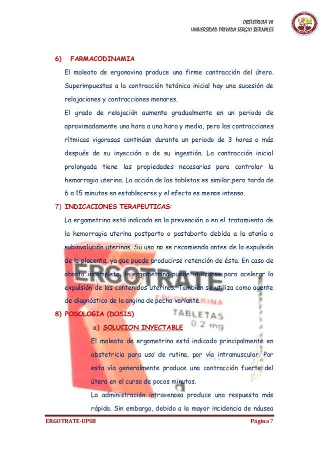 OBSTETRICIA VII UNIVERSIDAD PRIVADA SERGIO BERNALES ERGOTRATE-UPSB Página 7 6) FARMACODINAMIA El maleato de ergonovina pro...