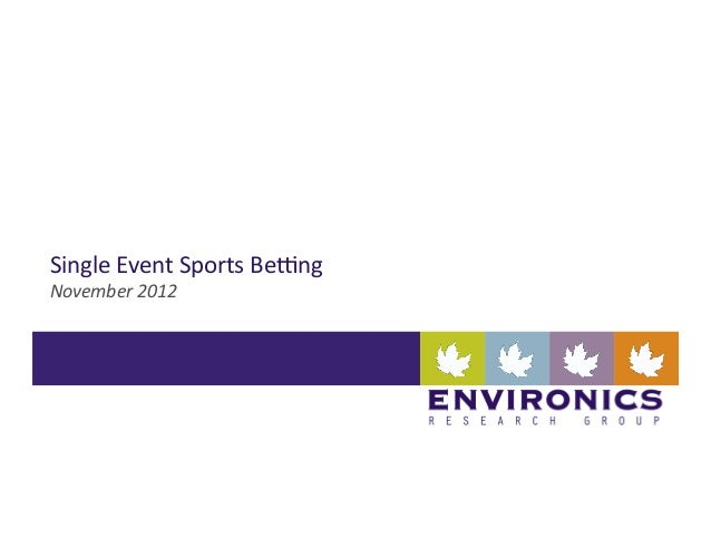 Single	  Event	  Sports	  Be0ng	  November	  2012