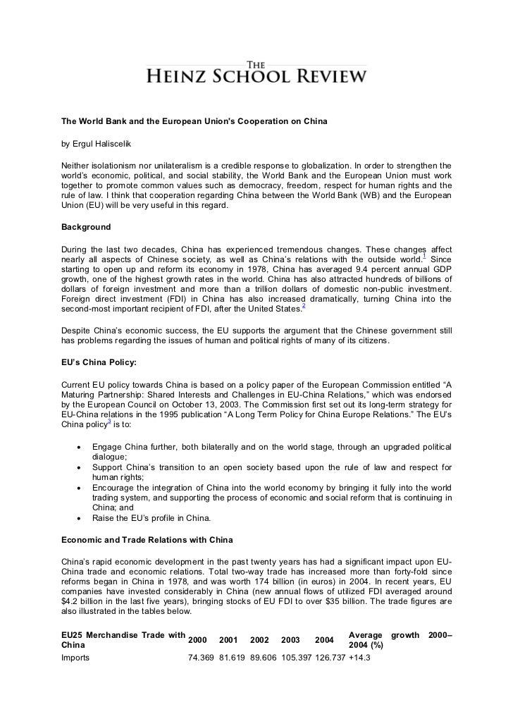 The World Bank and the European Unions Cooperation on Chinaby Ergul HaliscelikNeither isolationism nor unilateralism is a ...