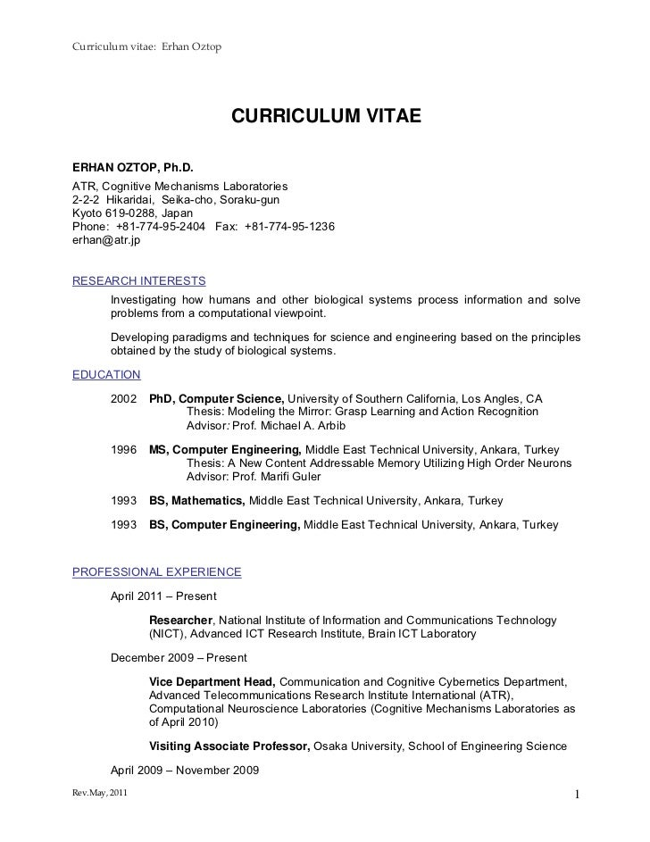 Curriculumvitae:ErhanOztop                                  CURRICULUM VITAEERHAN OZTOP, Ph.D.ATR, Cognitive Mechanis...