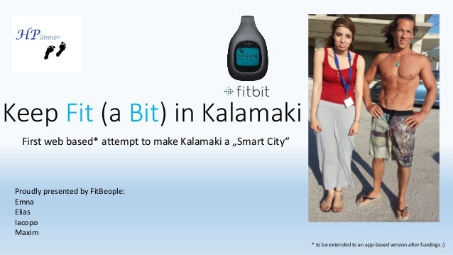 "Keep Fit(a Bit) in Kalamaki  First web based* attempt to make Kalamaki a ""Smart City""  * to be extended to an app-based ve..."