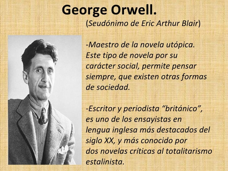 a biography of eric arthur blair george orwell George orwell - all his novels, essays, articles, reviews, bibliography and biography huge orwell's photos gallery the most valuable resource about the famous english writer george orwell in english and russian languages.