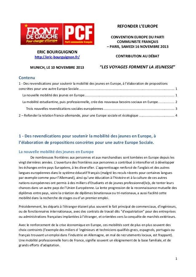 REFONDER L'EUROPE CONVENTION EUROPE DU PARTI COMMUNISTE FRANÇAIS – PARIS, SAMEDI 16 NOVEMBRE 2013  ERIC BOURGUIGNON http:/...