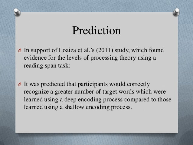 the experiment research study craik and Encoding processes: levels of processing and  levels of processing and existing knowledge structures1,  for memory research according to craik and.