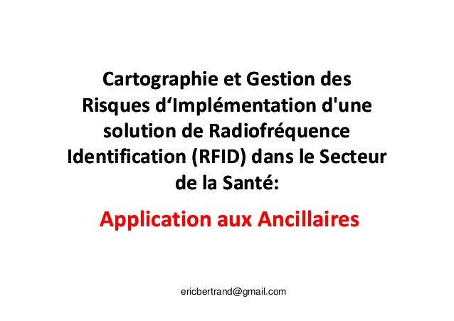 Cartographie et Gestion desCartographie et Gestion des Risques d'Implémentation d'uneRisques d'Implémentation d'une soluti...