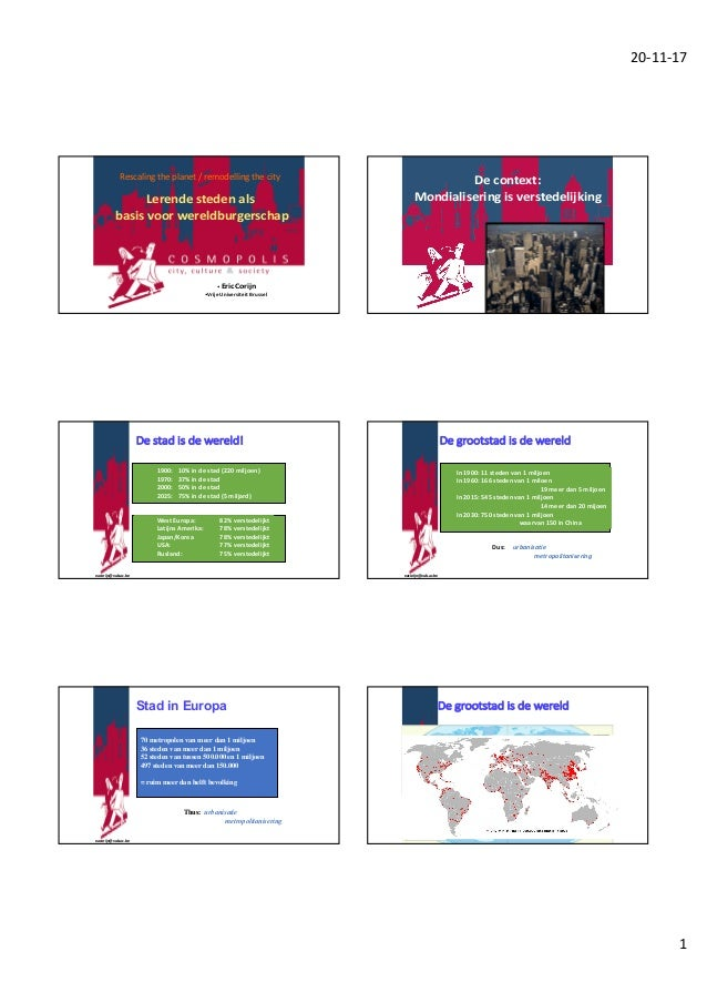 20-11-17 1 • EricCorijn •VrijeUniversiteitBrussel Lerendestedenals basisvoorwereldburgerschap Rescaling theplanet...