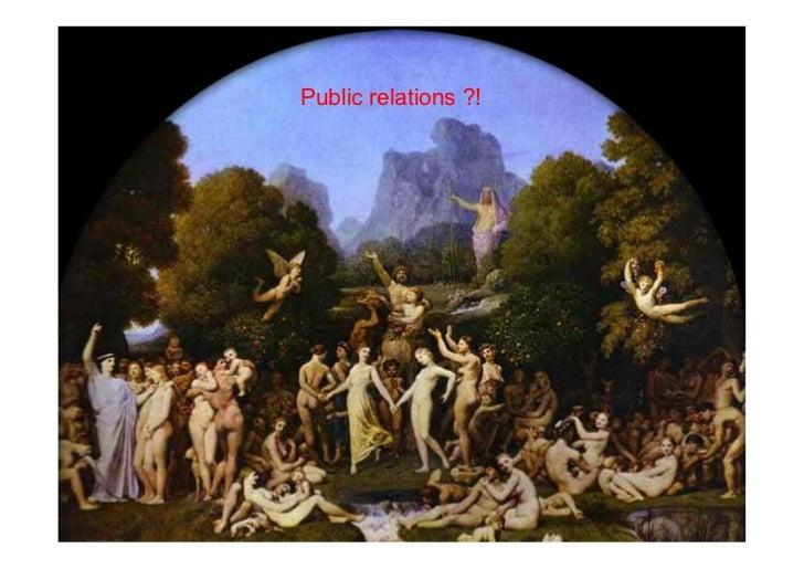 Public relations ?!