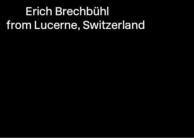 Erich Brechbühl from Lucerne, Switzerland