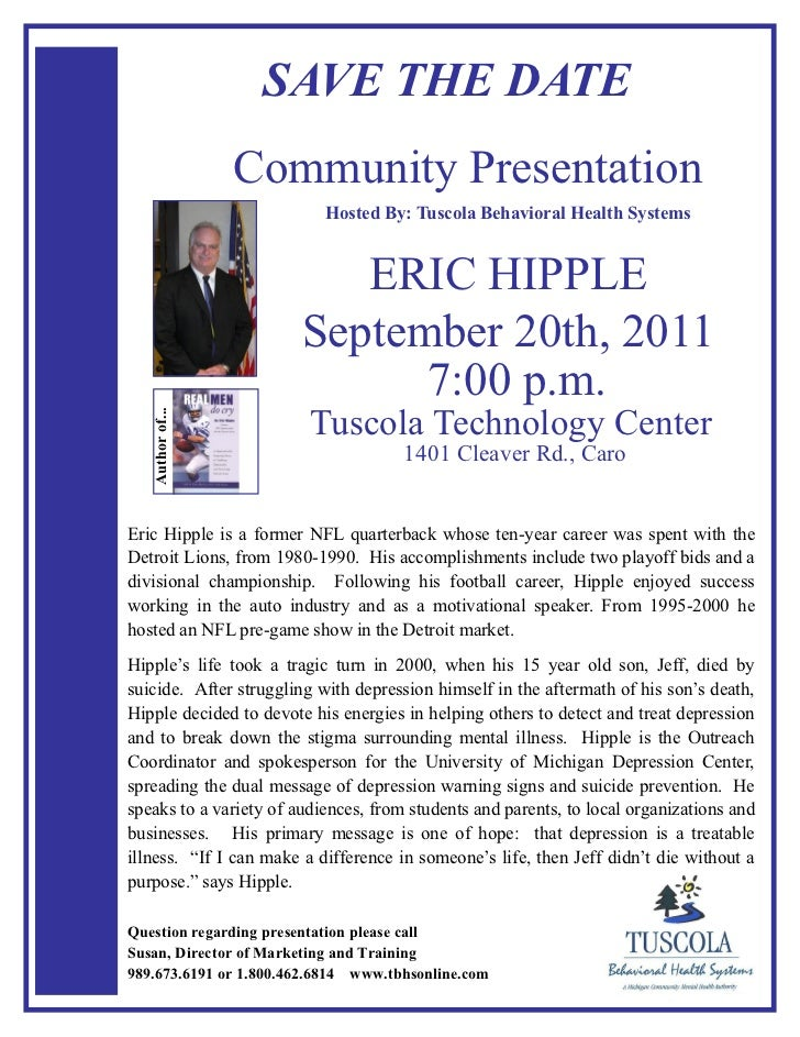 SAVE THE DATE                  Community Presentation                           Hosted By: Tuscola Behavioral Health Syste...