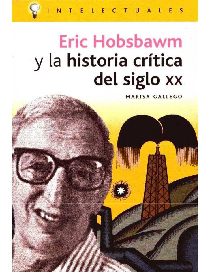 Eric Hobsbawm y la hitoria critica del s xx