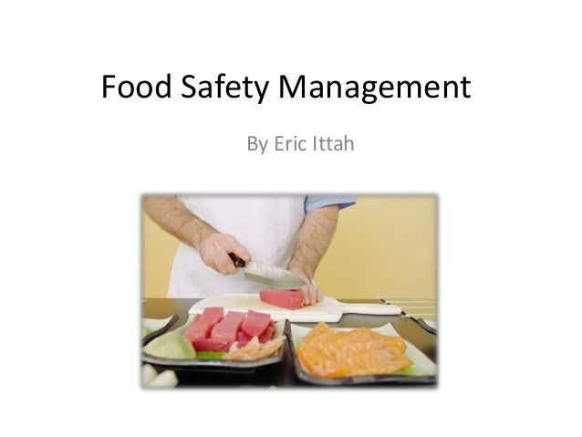 Food Safety ManagementBy Eric Ittah