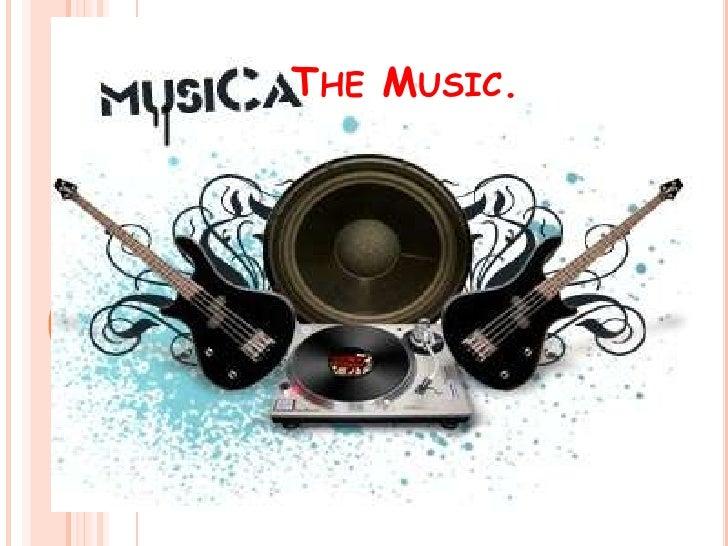 TheMusic.<br />