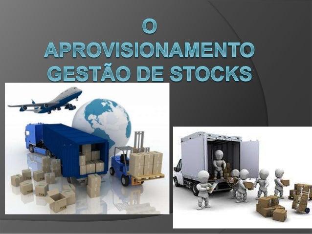 Definição de gestão de stocks:  Classificação de algumas decisões a tomar na gestão de stocks, por categorias e  subcatego...