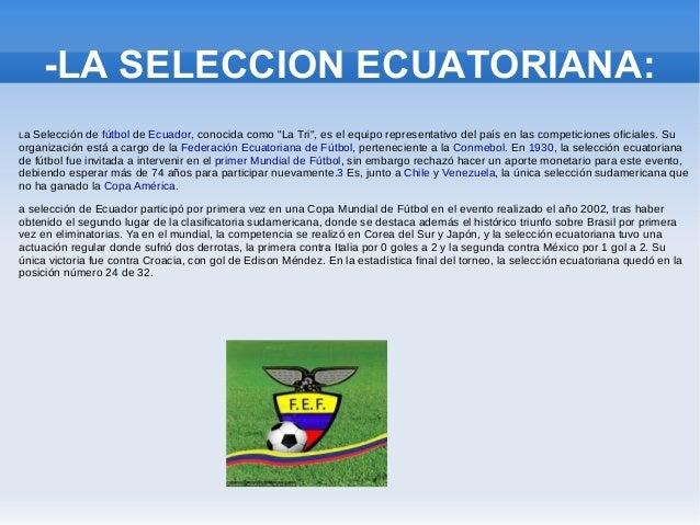 Ecuador rumbo al mundial BRASIL 2014. Slide 2