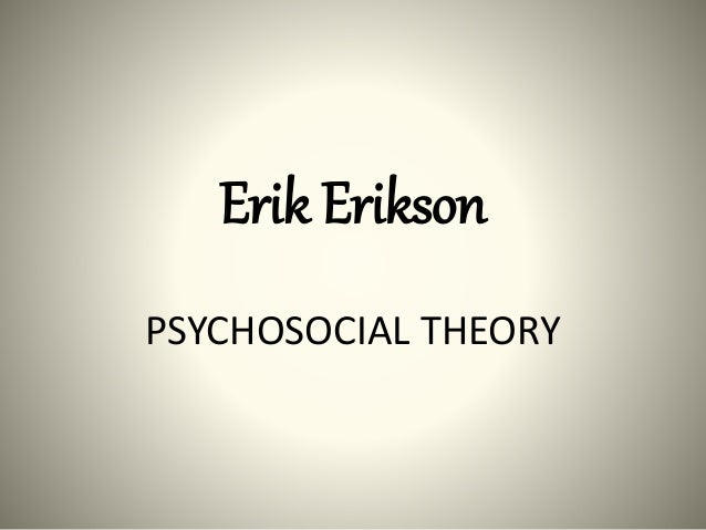 argument s against erickson s psychosocial theory Summarize the arguments against piaget's theory of cognitive development  fill in erikson's eight stages of psychosocial development  educational psychology.