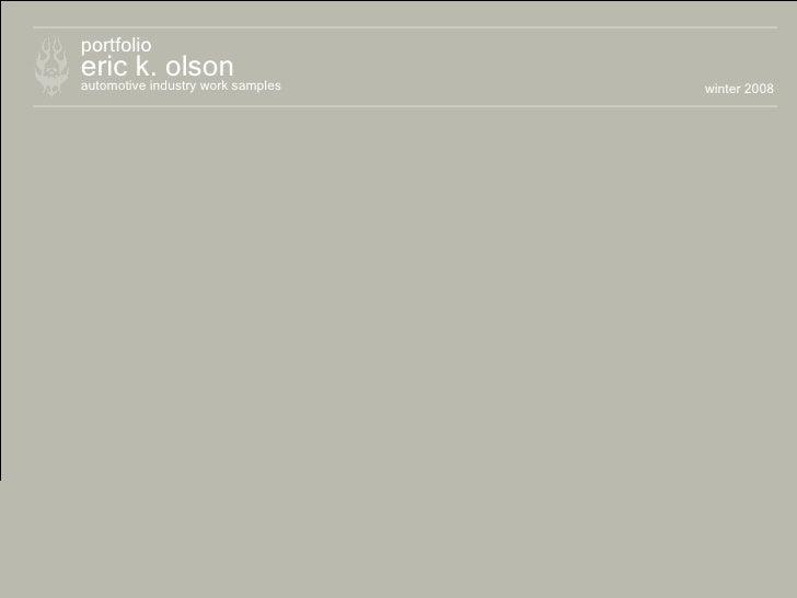eric k. olson portfolio automotive industry work samples winter 2008