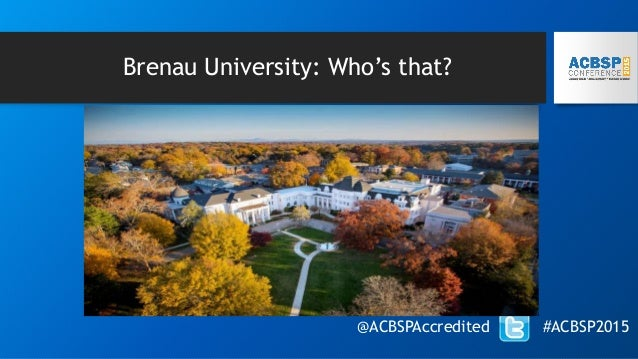 Brenau University: Who's that? @ACBSPAccredited #ACBSP2015